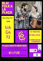 IX BLAI FOLK A LA PLAÇA: Ball Folk amb MAGARI