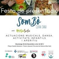 Petita Ballada per la Festa de Presentació del Restaurant SomBò de Sant Boi de Llobregat