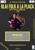 VIII BLAI FOLK A LA PLAÇA: Ballada de Final de Curs amb REVELHET