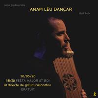 ANAM LÈU DANÇAR: Ball folk per la Festa Major de Sant Boi de Llobregat