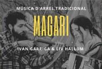Cicle de Tardor Qrambla - Magari (Liv Hallum i Ivan Garriga)
