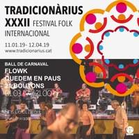 Ball de Carnaval amb Flowk, Quedem en Paus i 21 Boutons al Tradicionàrius